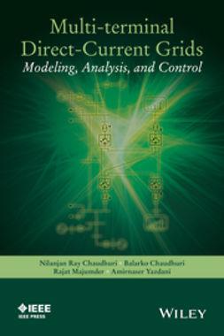 Chaudhuri, Balarko - Multi-terminal Direct-Current Grids: Modeling, Analysis, and Control, e-kirja
