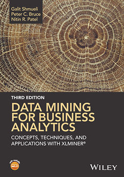 Bruce, Peter C. - Data Mining for Business Analytics: Concepts, Techniques, and Applications with XLMiner, ebook