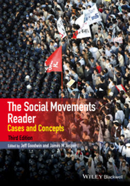Goodwin, Jeff - The Social Movements Reader: Cases and Concepts, ebook