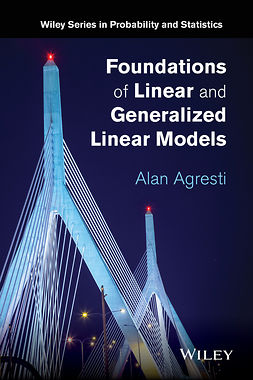 Agresti, Alan - Foundations of Linear and Generalized Linear Models, e-bok