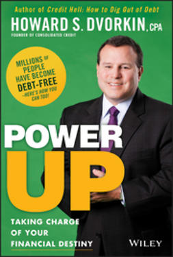 Dvorkin, Howard S. - Power Up: Taking Charge of Your Financial Destiny, e-bok