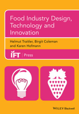 Traitler, Helmut - Food Industry Design, Technology and Innovation, e-bok