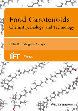 Rodriguez-Amaya, Delia B. - Food Carotenoids: Chemistry, Biology and Technology, ebook