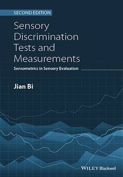 Bi, Jian - Sensory Discrimination Tests and Measurements: Sensometrics in Sensory Evaluation, e-kirja