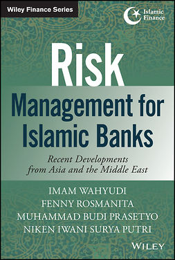 Prasetyo, Muhammad Budi - Risk Management for Islamic Banks: Recent Developments from Asia and the Middle East, ebook
