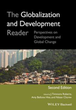 Chorev, Nitsan - The Globalization and Development Reader: Perspectives on Development and Global Change, ebook