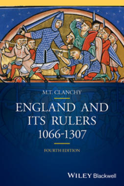 Clanchy, M. T. - England and its Rulers: 1066 - 1307, ebook