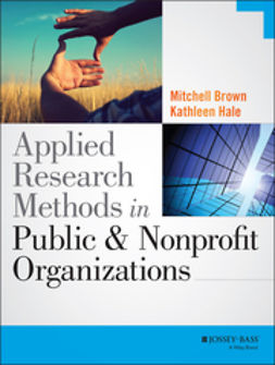 Brown, Mitchell - Applied Research Methods in Public and Nonprofit Organizations, ebook