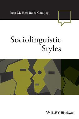 Hernández-Campoy, Juan Manuel - Sociolinguistic Styles, ebook
