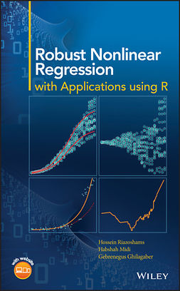 Ghilagaber, Gebrenegus - Robust Nonlinear Regression: with Applications using R, ebook
