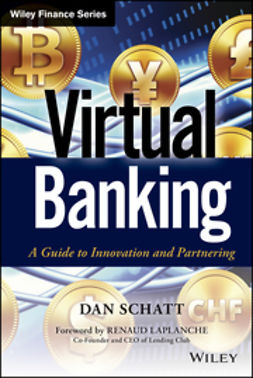 Laplanche, Renaud - Virtual Banking: A Guide to Innovation and Partnering, ebook
