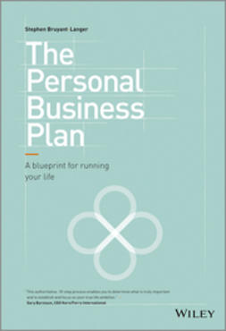 Bruyant-Langer, Stephen - The Personal Business Plan: A Blueprint for Running Your Life, ebook