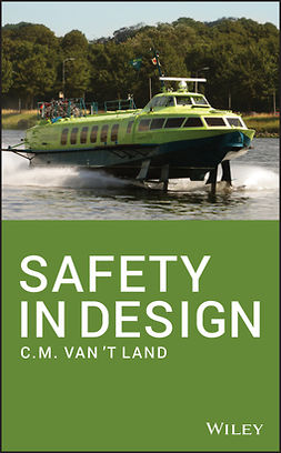 Land, C.M. van 't - Safety in Design, ebook