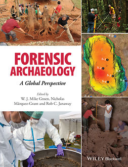 Groen, W. J. Mike - Forensic Archaeology: A Global Perspective, ebook