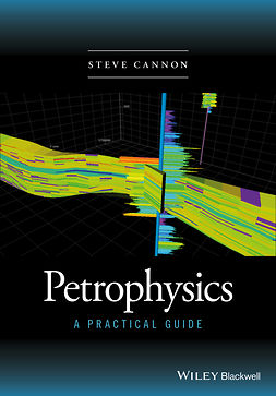 Cannon, Steve - Petrophysics: A Practical Guide, ebook