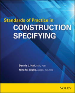 Hall, Dennis G. - Standards of Practice in Construction Specifying, ebook