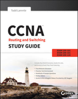 Lammle, Todd - CCNA Routing and Switching Study Guide: Exams 100-101, 200-101, and 200-120, ebook