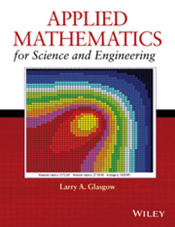 Glasgow, Larry A. - Applied Mathematics for Science and Engineering, ebook