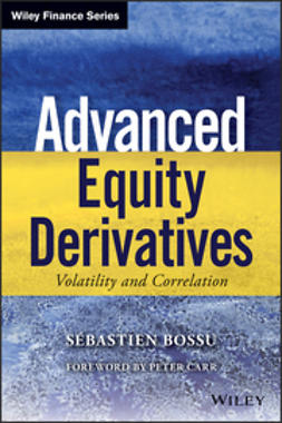 Bossu, Sebastien - Advanced Equity Derivatives: Volatility and Correlation, ebook