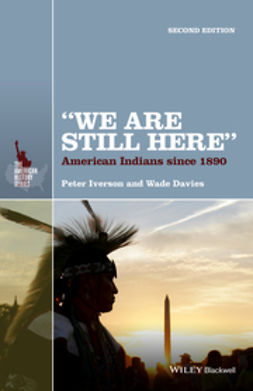 "Davies, Wade - ""We Are Still Here"": American Indians Since 1890, ebook"