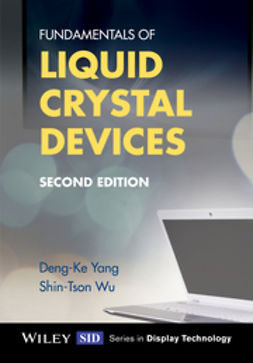 Wu, Shin-Tson - Fundamentals of Liquid Crystal Devices, e-kirja