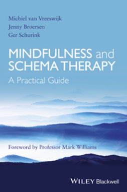 Broersen, Jenny - Mindfulness and Schema Therapy: A Practical Guide, ebook