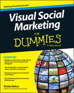 Neher, Krista - Visual Social Marketing For Dummies, e-kirja