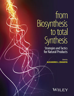 Zografos, Alexandros L. - From Biosynthesis to Total Synthesis: Strategies and Tactics for Natural Products, ebook