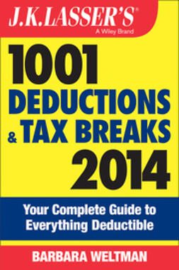 Weltman, Barbara - J.K. Lasser's 1001 Deductions and Tax Breaks 2014: Your Complete Guide to Everything Deductible, ebook