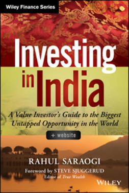 Saraogi, Rahul - Investing in India: A Value Investor's Guide to the Biggest Untapped Opportunity in the World, ebook