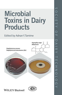 Tamime, Adnan Y. - Microbial Toxins in Dairy Products, ebook
