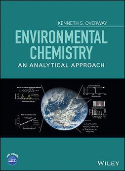 Overway, Kenneth S. - Environmental Chemistry: An Analytical Approach, e-bok