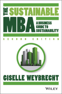 Weybrecht, Giselle - The Sustainable MBA: A Business Guide to Sustainability, e-bok