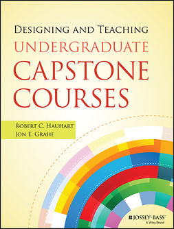 Grahe, Jon E. - Designing and Teaching Undergraduate Capstone Courses, e-bok