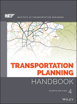 Meyer, Michael D. - Transportation Planning Handbook, e-kirja