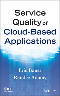 Adams, Randee - Service Quality of Cloud-Based Applications, ebook