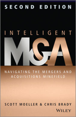 Moeller, Scott - Intelligent M & A: Navigating the Mergers and Acquisitions Minefield, e-kirja