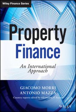 Mazza, Antonio - Property Finance: An International Approach, e-bok