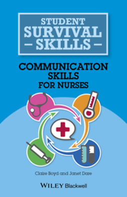 Boyd, Claire - Communication Skills for Nurses, ebook