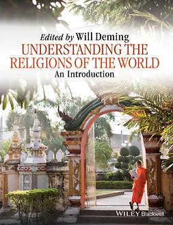 Deming, Willoughby - Understanding the Religions of the World: An Introduction, e-bok