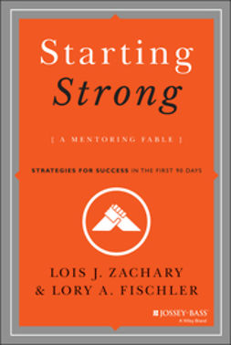 Fischler, Lory A. - Starting Strong: A Mentoring Fable, ebook