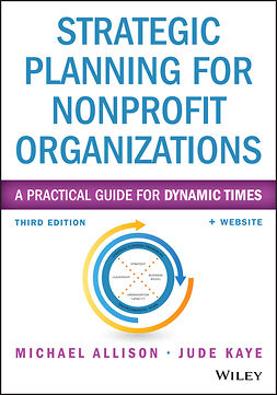 Allison, Michael - Strategic Planning for Nonprofit Organizations: A Practical Guide for Dynamic Times, e-bok