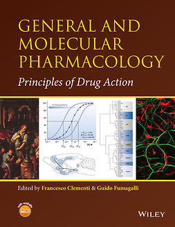 Clementi, Francesco - General and Molecular Pharmacology: Principles of Drug Action, ebook