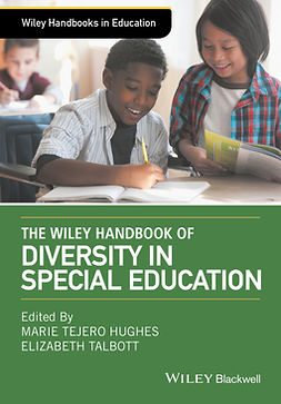 Hughes, Marie Tejero - The Wiley Handbook of Diversity in Special Education, ebook