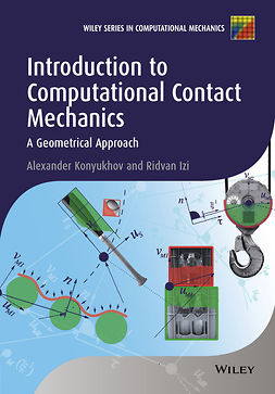 Izi, Ridvan - Introduction to Computational Contact Mechanics: A Geometrical Approach, e-kirja
