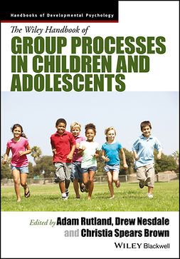Brown, Christia Spears - The Wiley Handbook of Group Processes in Children and Adolescents, ebook