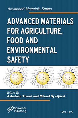 Syväjärvi, Mikael - Advanced Materials for Agriculture, Food, and Environmental Safety, ebook