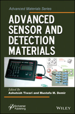 Tiwari, Ashutosh - Advanced Sensor and Detection Materials, ebook
