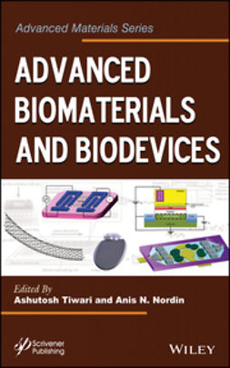 Nordin, Anis N. - Advanced Biomaterials and Biodevices, e-bok