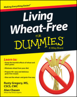 Chasen, Alan - Living Wheat-Free For Dummies, ebook
